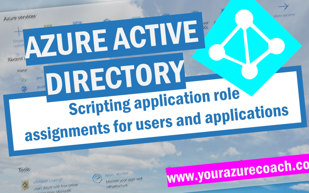Scripting Azure AD application role assignments