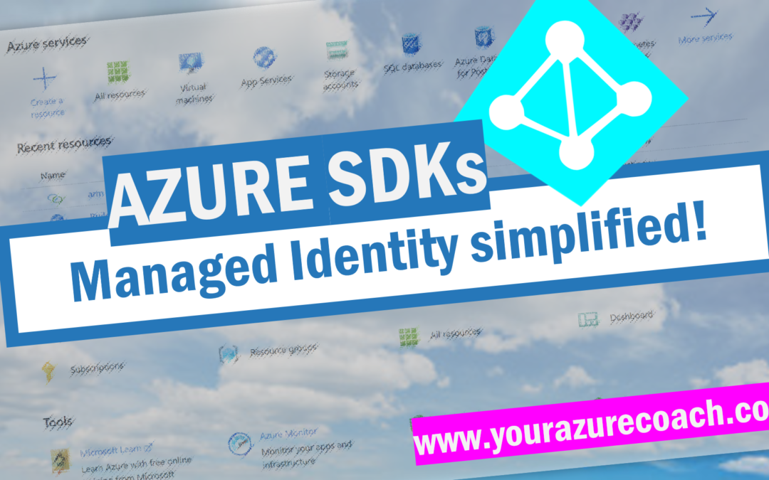 Managed Identity simplified with the new Azure .NET SDKs!
