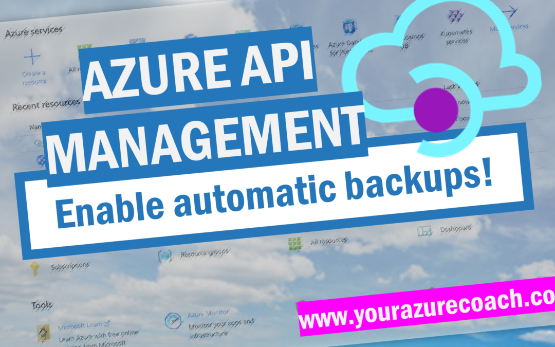 Automatic backups for Azure API Management