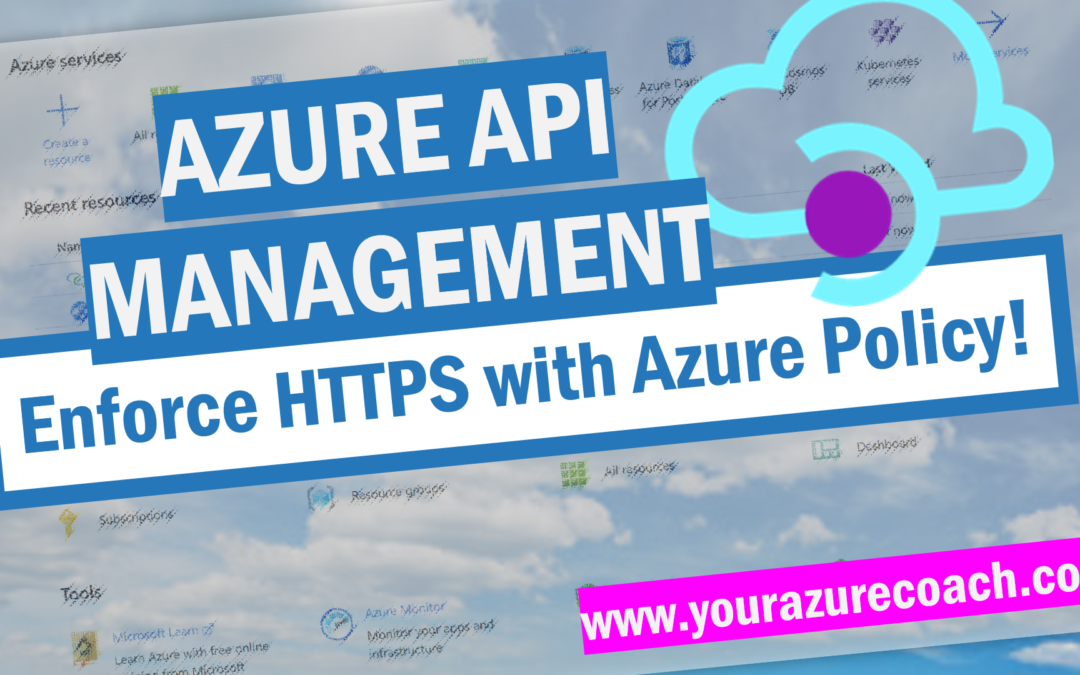 Use Azure Policy to enforce HTTPS in Azure API Management