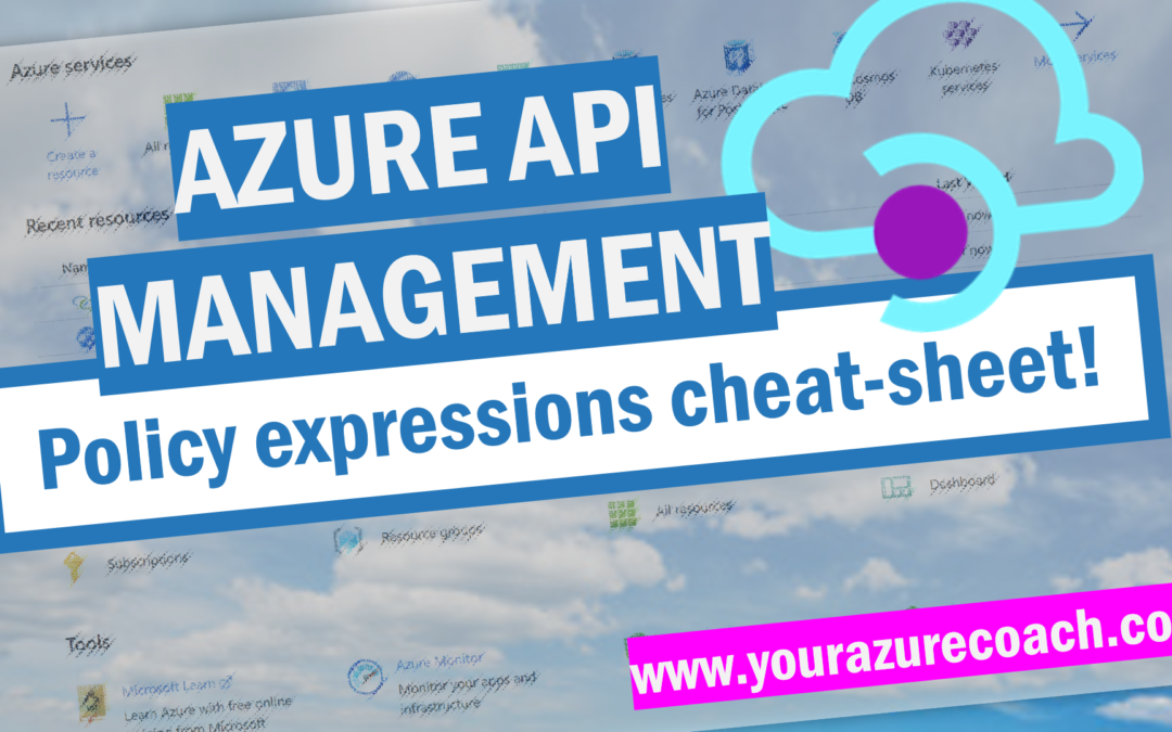 Azure API Management policy expressions cheat-sheet!