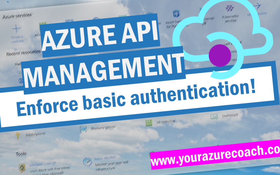Enforce basic authentication in Azure API Management