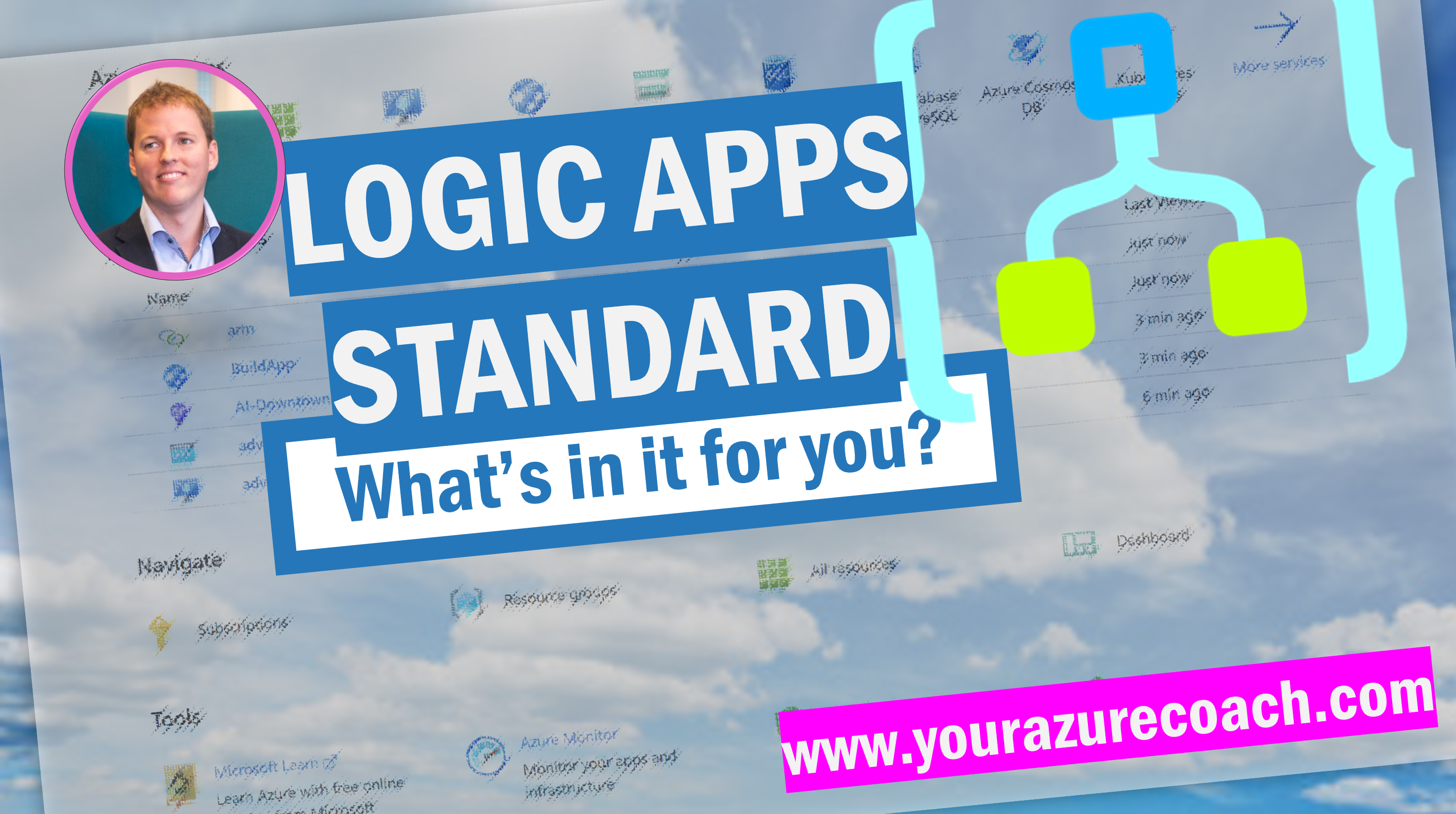 Logic Apps Standard: what's in it for you?