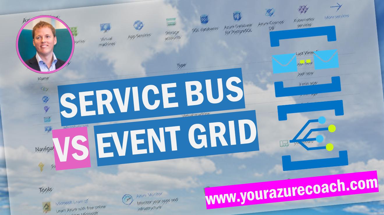 Azure Service Bus vs Event Grid